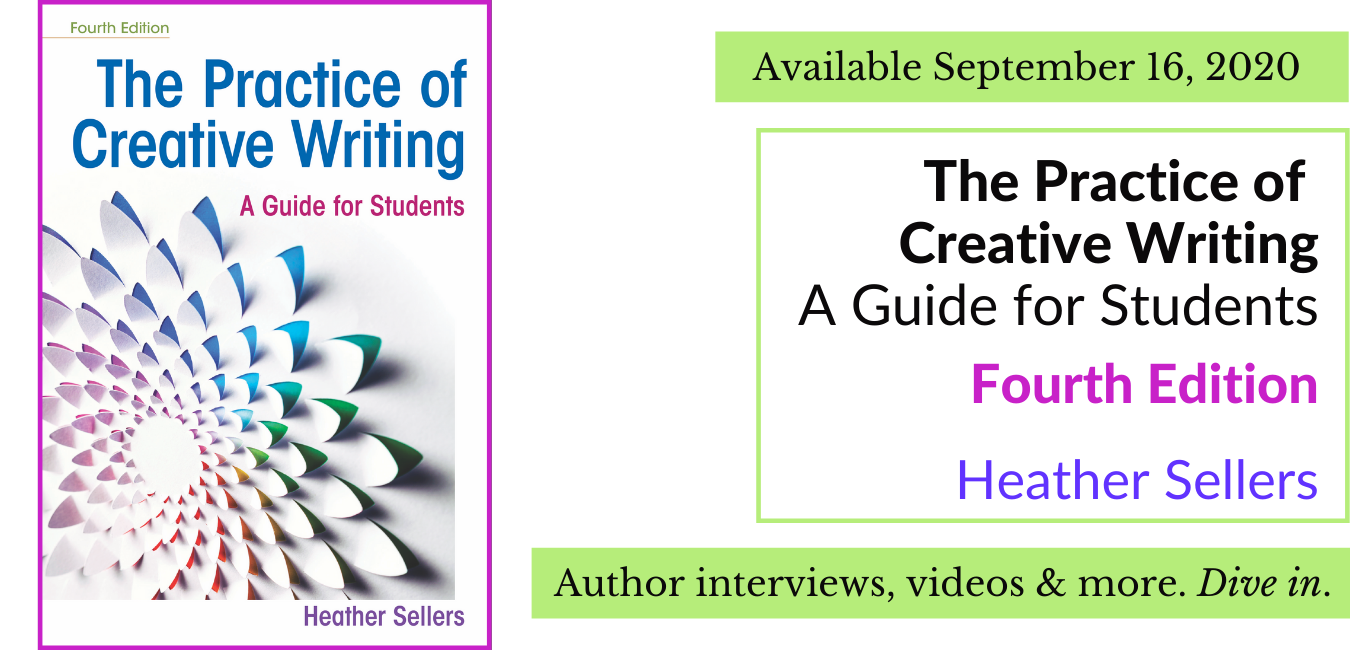 The Practice of Creative Writing, Fourth Edition will be available September 16, 2020