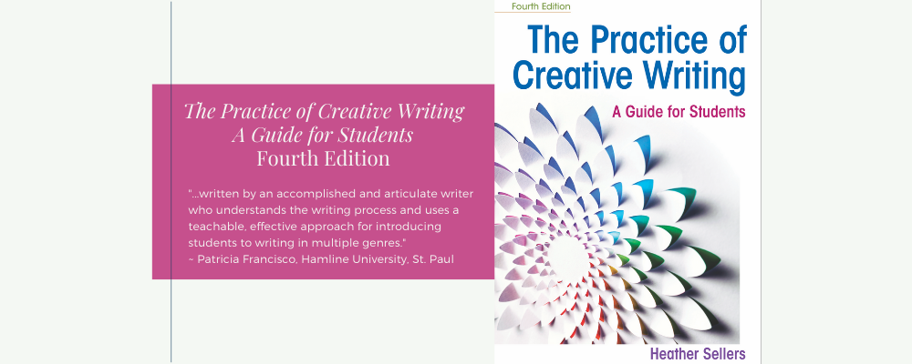 The Practice of Creative Writing Fourth Edition is Available Now